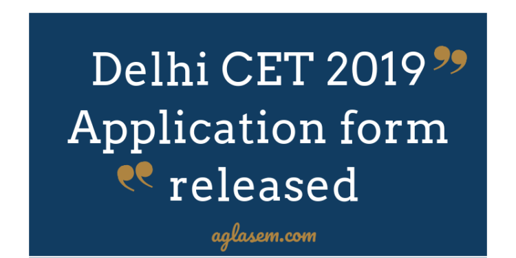 Delhi CET 2019 Application Form