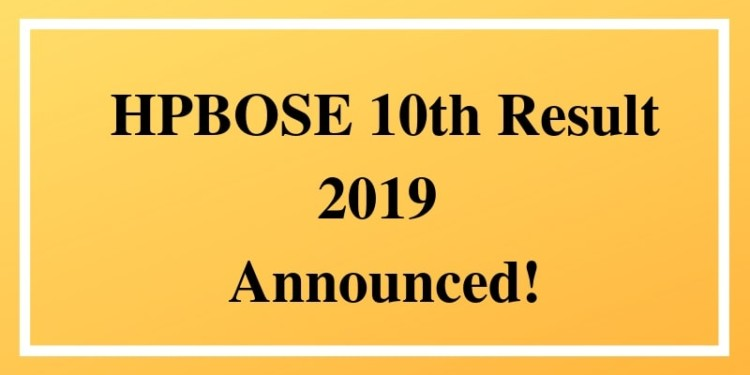 HPBOSE 10th Result 2019 Announced!
