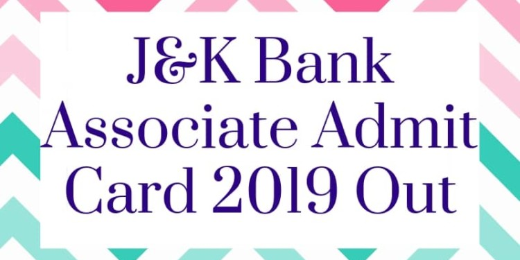 J&K Bank Associate Admit Card 2019 Aglasem