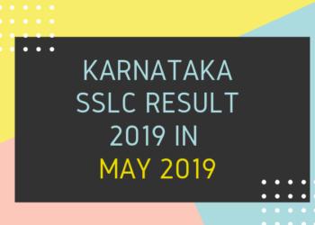 Karnataka SSLC Result 2019 in May 2019