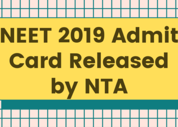 NEET 2019 Admit Card Released by NTA