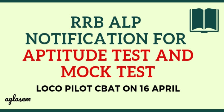 RRB ALP Notification for Aptitute Test and Mock Out Aglasem