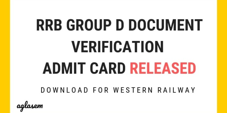 RB Group D Document Verification Admit Card Released Aglasem