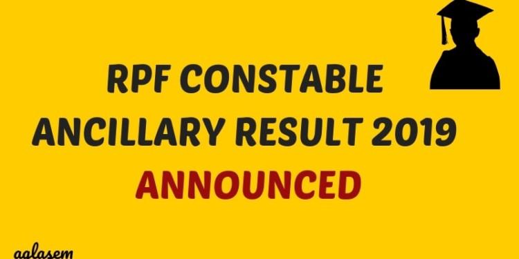 RPF Constable Ancillary Result 2019 Announced Aglasem
