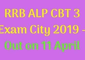 RRB ALP CBT 3 Exam City
