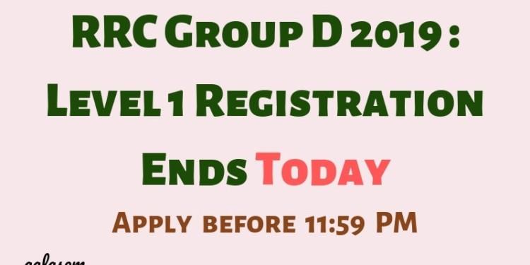 RRC Group D 2019_ Level 1 Registration Ends Today Aglasem