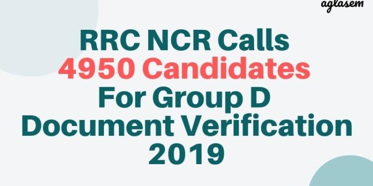 RRC NCR Calls 4950 Candidates For RRB Group D Document Verification 2019 Aglasem
