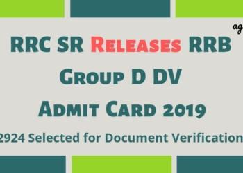 RRC SR Releases RRB Group D DV Admit Card 2019 Aglasem