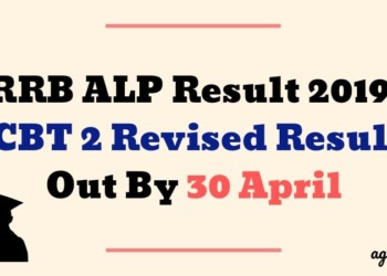 RRB ALP Result 2019 : CBT 2 Revised Result Out By 30 April Aglasem