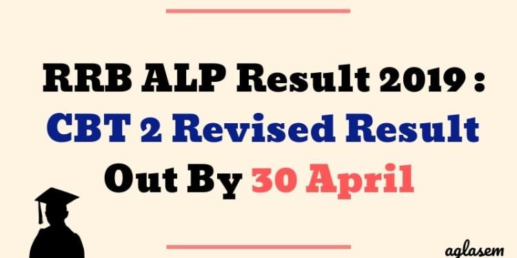 RRB ALP Result 2019 : CBT 2 Revised Result Out By 30 April Aglasem