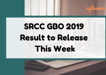SRCC GBO 2019 Result to Release This Week