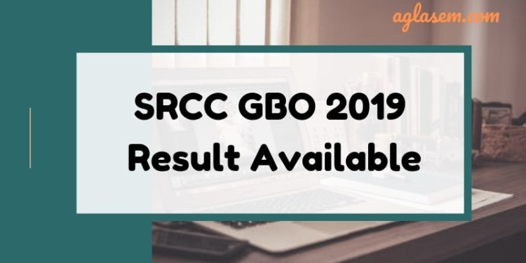 SRCC GBO Result 2019 Available