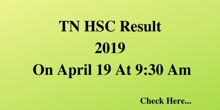 TN HSC Result 2019 On April 19 At 9_30 Am