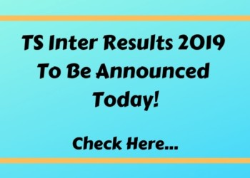 TS Inter Results 2019 To Be Announced Today! Check Here