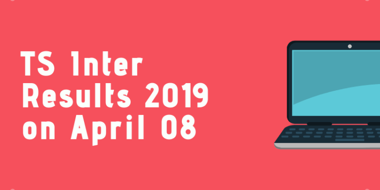 TS Inter Results 2019 on April 08