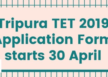 Tripura TET 2019 Application Form Aglasem