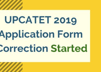 UPCATET 2019 Application Form Correction