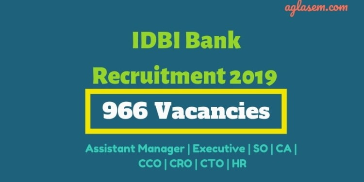 IDBI Bank Recruitment 2019 Starts for 966 Vacancies