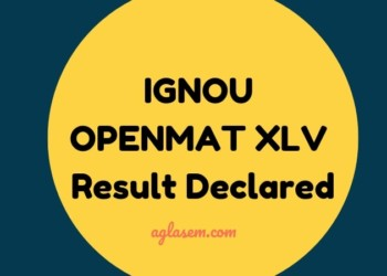 IGNOU OPENMAT 2019 XLV Result Out
