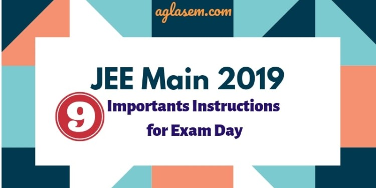 JEE Main 2019 Important Instructions