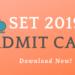 SET 2019 Admit Card
