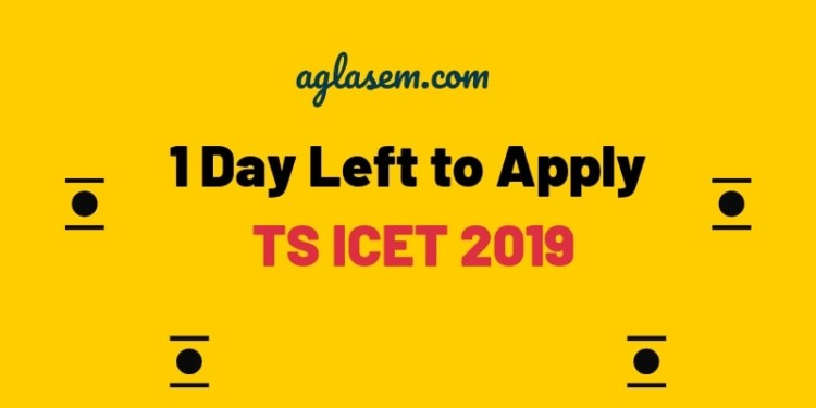 TS ICET 2019 Application Form Last Date