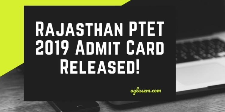 PTET 2019 Admit Card Released