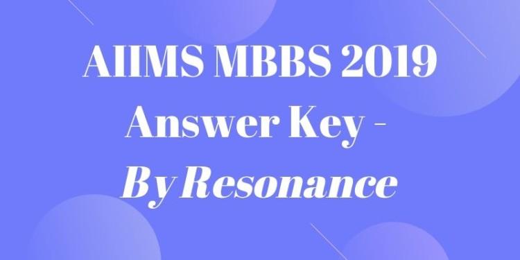AIIMS MBBS 2019 Answer Key