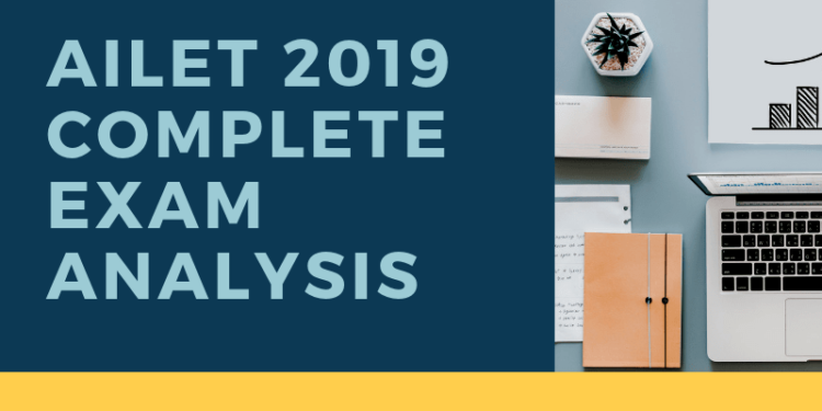 AILET 2019 COMPLETE EXAM ANALYSIS