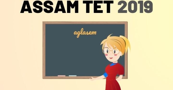 Assam TET 2019