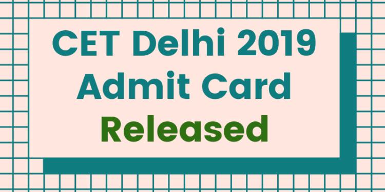 CET-Delhi-2019-Admit-Card-Released-Aglasem