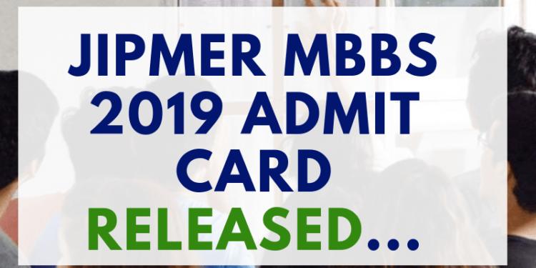 JIPMER-MBBS-2019-ADMIT-CARD-RELEASED-Aglasem