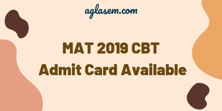 MAT 2019 CBT Admit Card Available