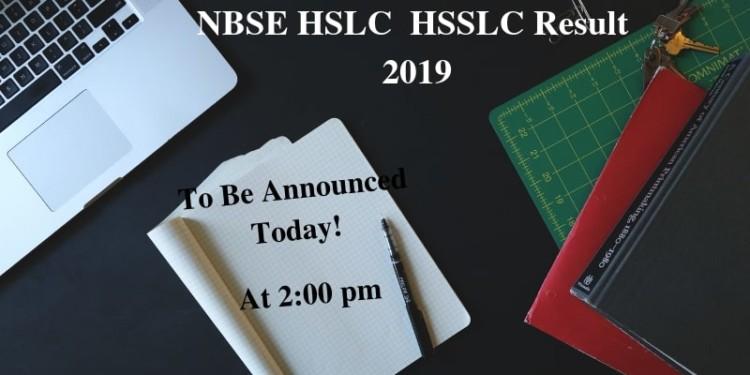 NBSE HSLC HSSLC Result 2019