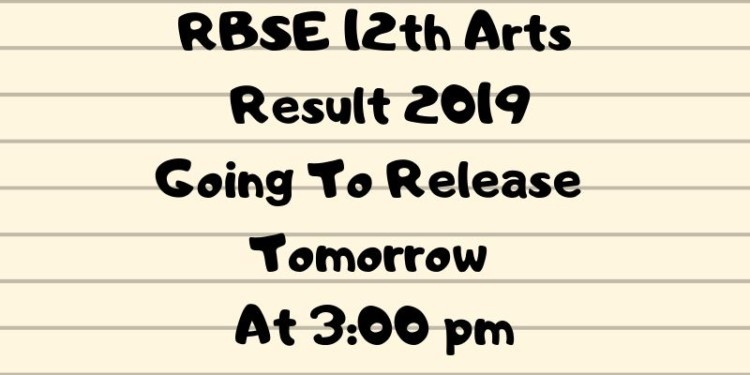 RBSE 12th Arts Result 2019 Going To Release Tomorrow At 3_00 pm