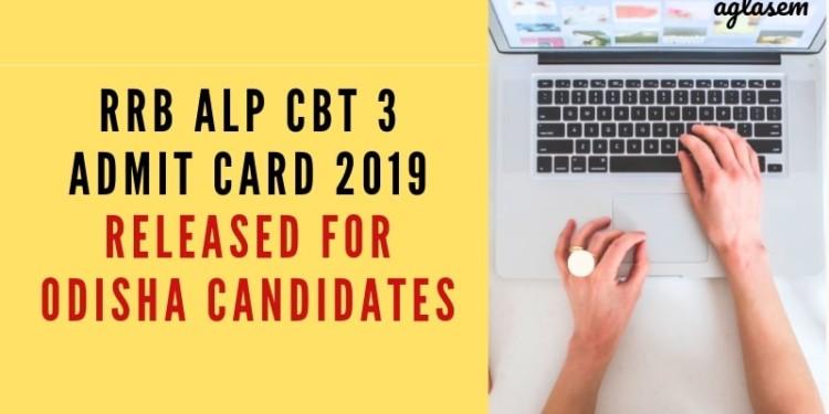 RRB ALP CBT 3 Admit Card 2019 Released for Odisha Candidates Aglasem