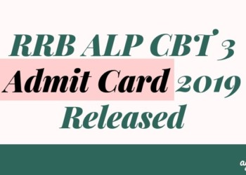 RRB ALP CBT 3 Admit Card 2019 Released Aglasem