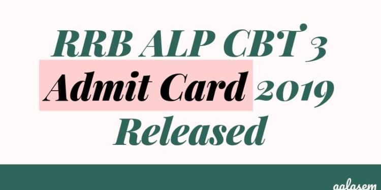 RRB ALP CBT 3 Admit Card 2019 Released Aglasem
