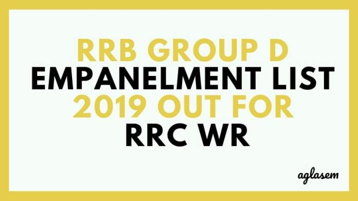 RRB Group D Empanelment List 2019 Out for RRC WR Aglasem