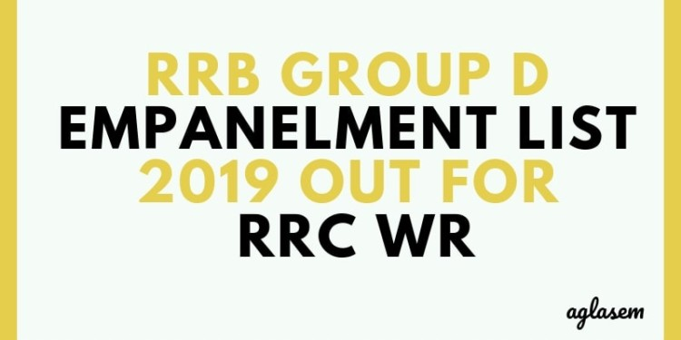 RRB Group D Empanelment List 2019 Out for RRC WR Aglasem