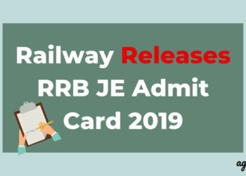 Railway Releases RRB JE Admit Card 2019 Aglasem