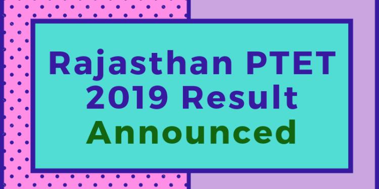 Rajasthan-PTET-2019-Result-Announced-Aglasem