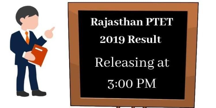 Rajasthan PTET 2019 Result