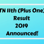TN 11th (Plus One) Result 2019 Announced!-