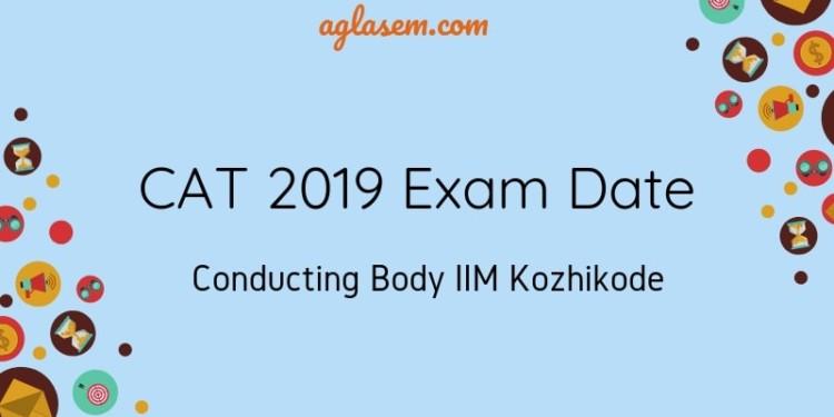 CAT 2019 Exam Date and Conducting body