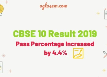 CBSE 10 Result 2019 - Pass Percentage Increased by 4.4%