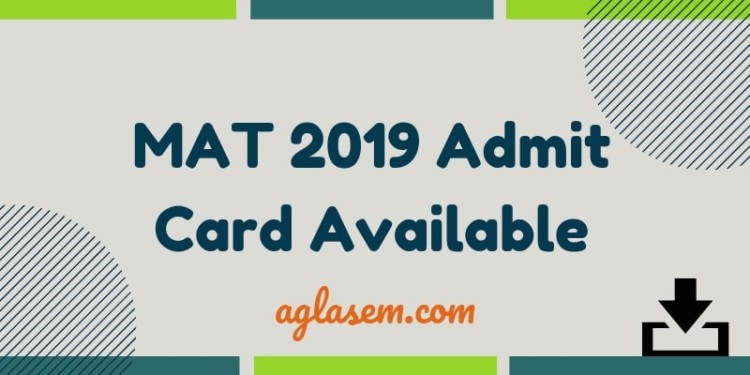 MAT 2019 Admit Card Available for PBT