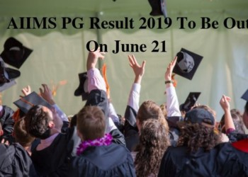 AIIMS PG Result 2019 To Be Out On June 21