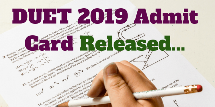 DUET-2019-Admit-Card-Released-Aglasem