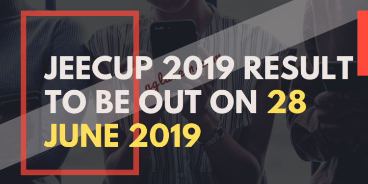JEECUP-2019-RESULT-TO-BE-OUT-ON-28-JUNE-2019-Aglasem